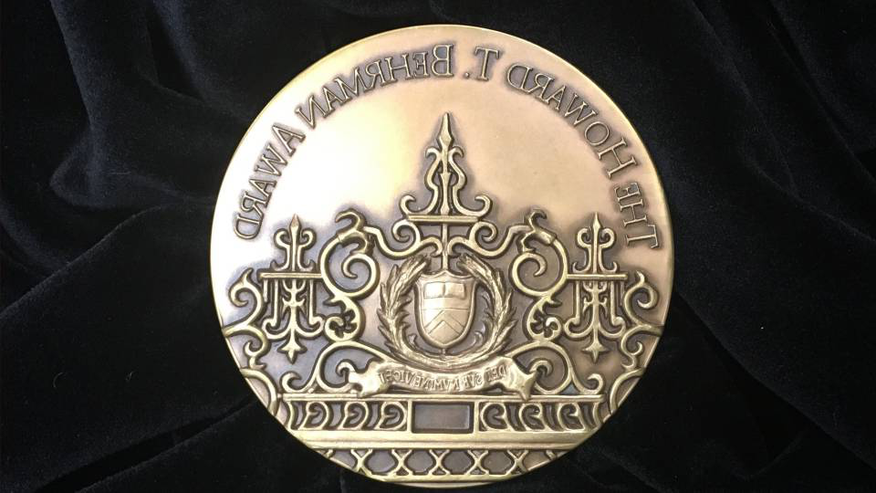 The Howard T. Behrman 奖 medal